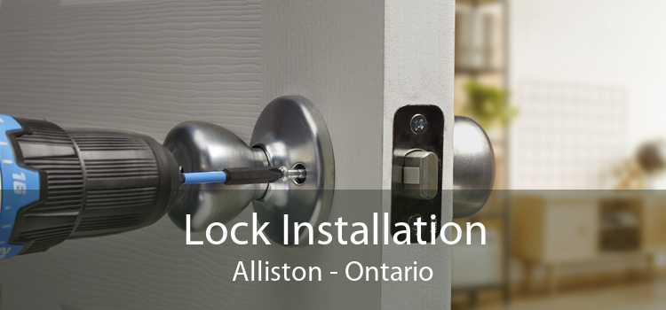 Lock Installation Alliston - Ontario