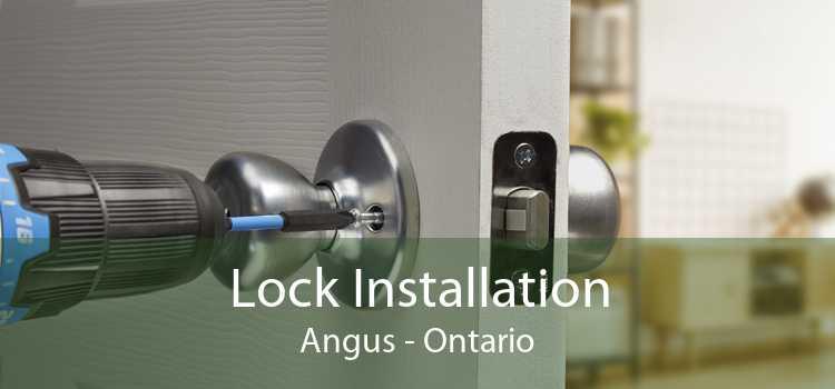 Lock Installation Angus - Ontario