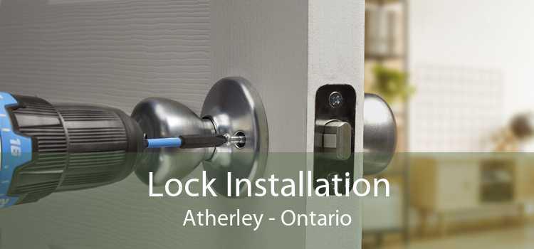 Lock Installation Atherley - Ontario