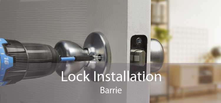 Lock Installation Barrie