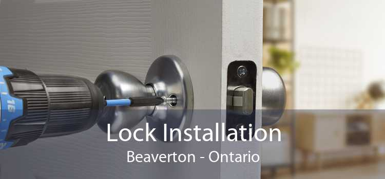 Lock Installation Beaverton - Ontario