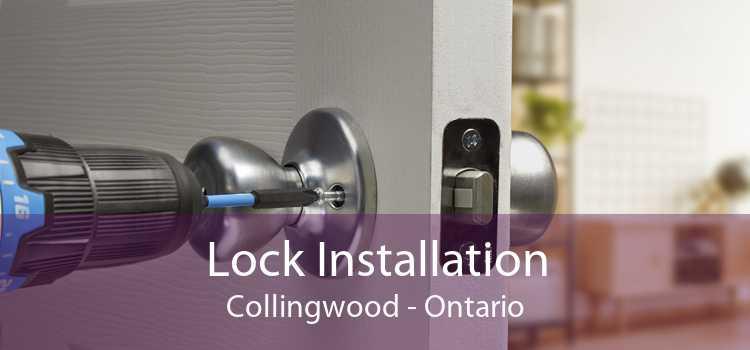 Lock Installation Collingwood - Ontario