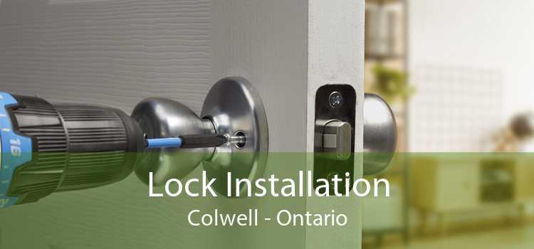 Lock Installation Colwell - Ontario