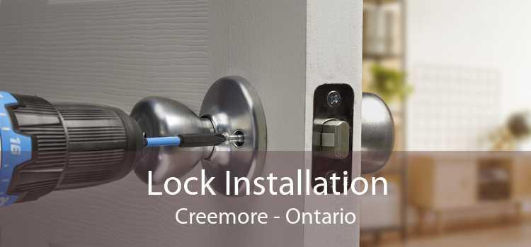 Lock Installation Creemore - Ontario