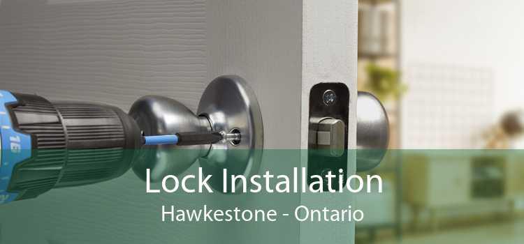 Lock Installation Hawkestone - Ontario