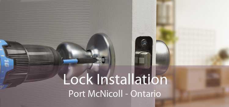 Lock Installation Port McNicoll - Ontario