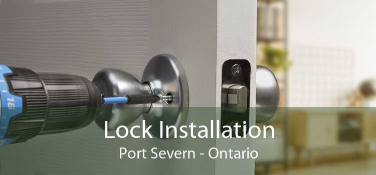Lock Installation Port Severn - Ontario