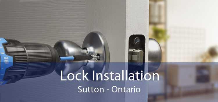 Lock Installation Sutton - Ontario