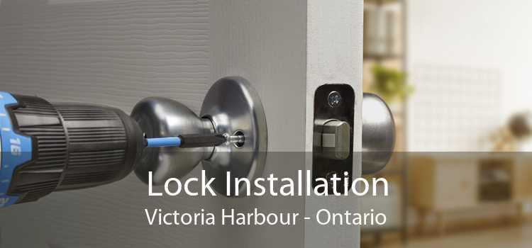 Lock Installation Victoria Harbour - Ontario