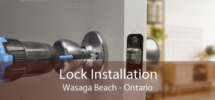 Lock Installation Wasaga Beach - Ontario