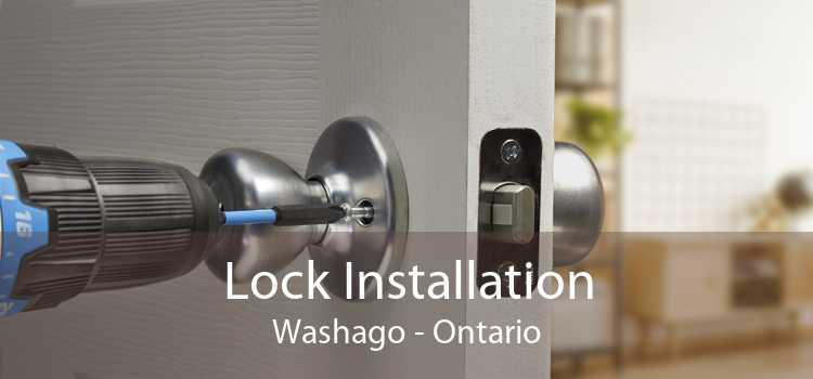 Lock Installation Washago - Ontario