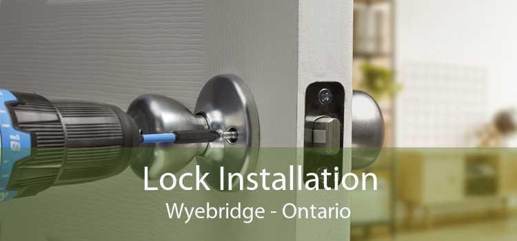 Lock Installation Wyebridge - Ontario