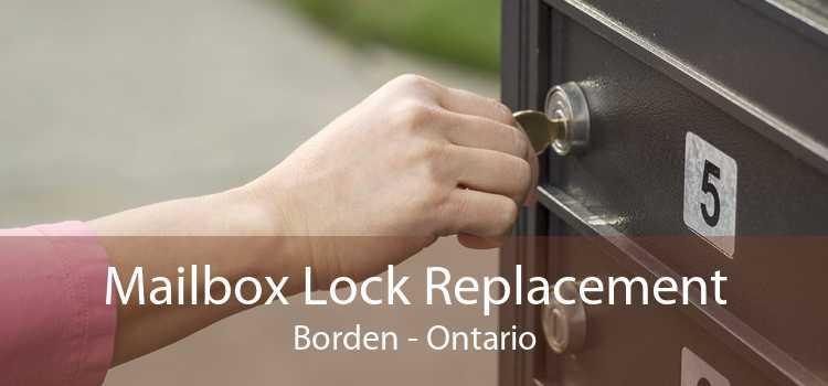 Mailbox Lock Replacement Borden - Ontario