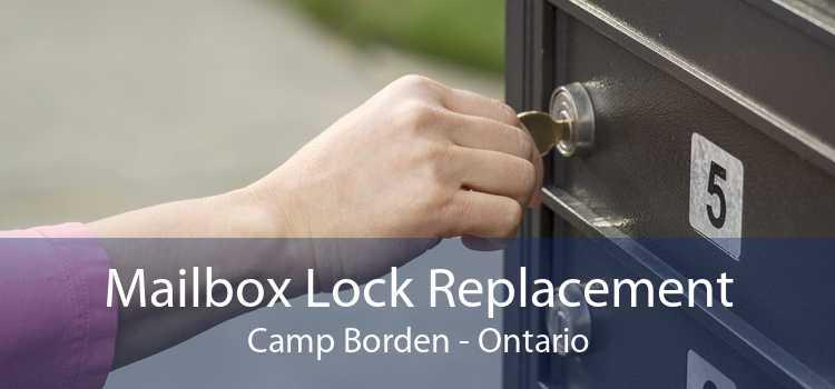 Mailbox Lock Replacement Camp Borden - Ontario