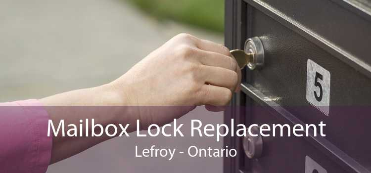 Mailbox Lock Replacement Lefroy - Ontario