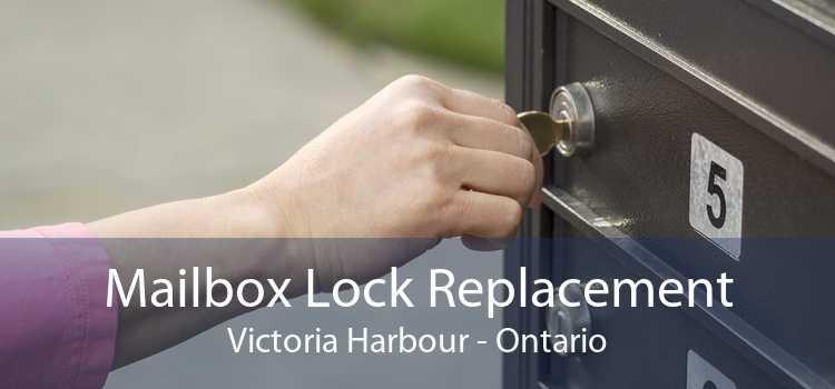 Mailbox Lock Replacement Victoria Harbour - Ontario