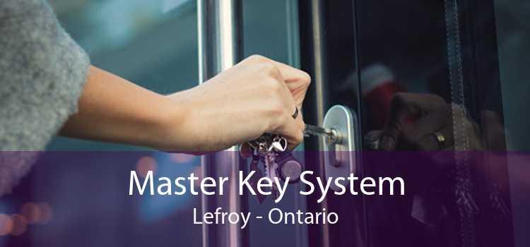 Master Key System Lefroy - Ontario