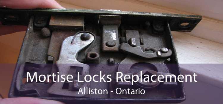 Mortise Locks Replacement Alliston - Ontario