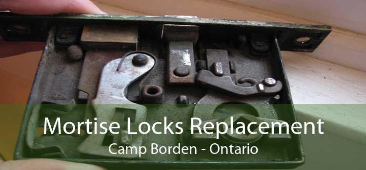 Mortise Locks Replacement Camp Borden - Ontario