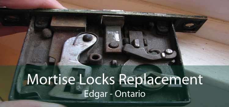 Mortise Locks Replacement Edgar - Ontario