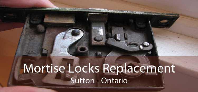 Mortise Locks Replacement Sutton - Ontario