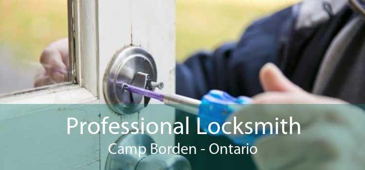 Professional Locksmith Camp Borden - Ontario