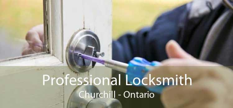 Professional Locksmith Churchill - Ontario