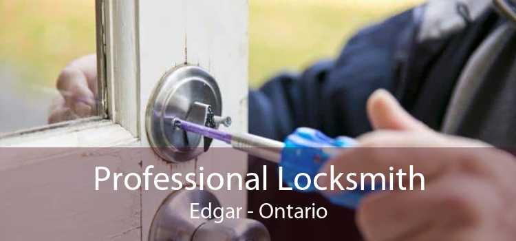 Professional Locksmith Edgar - Ontario
