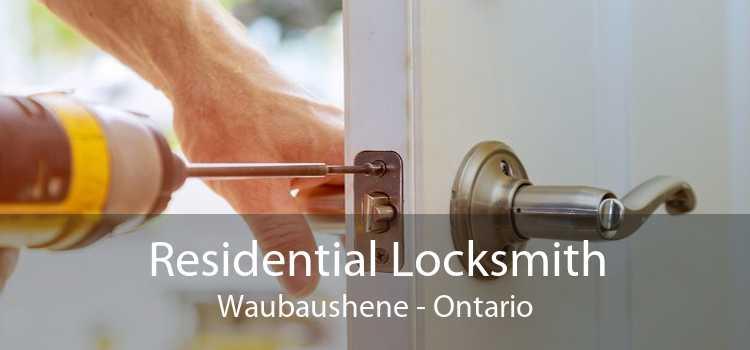 Residential Locksmith Waubaushene - Ontario
