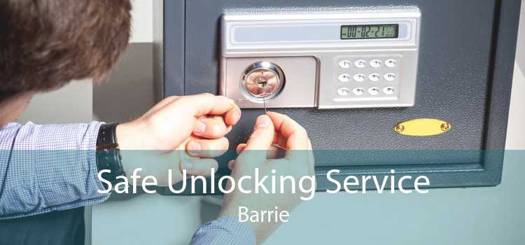Safe Unlocking Service Barrie