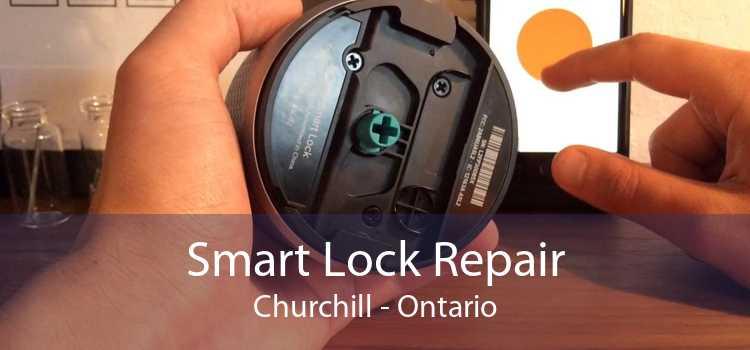 Smart Lock Repair Churchill - Ontario