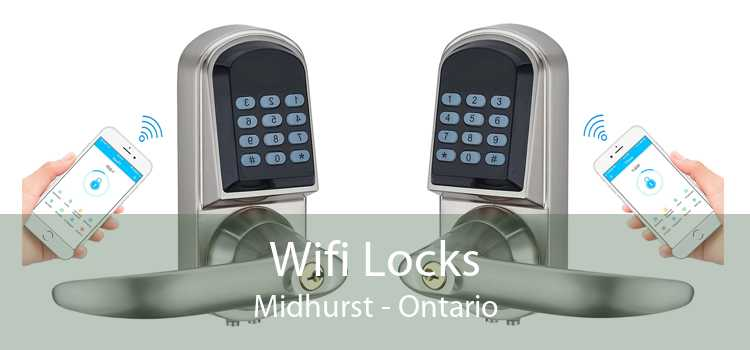 Wifi Locks Midhurst - Ontario