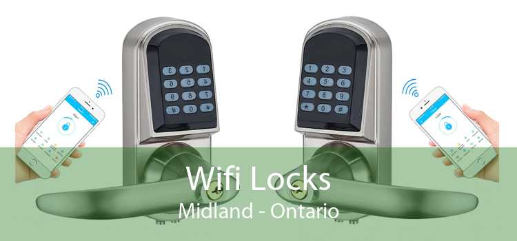 Wifi Locks Midland - Ontario