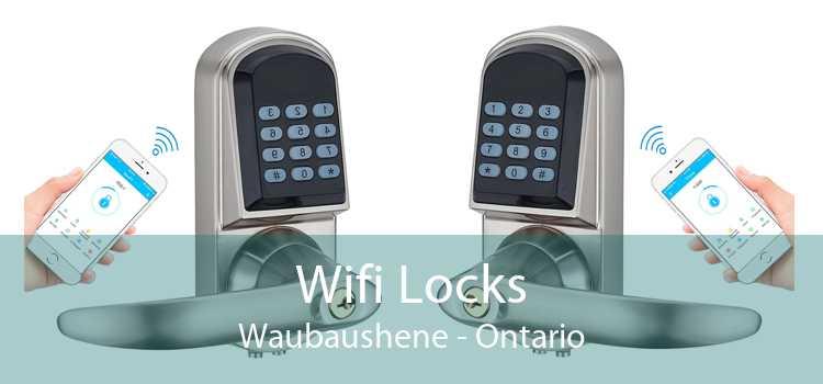 Wifi Locks Waubaushene - Ontario